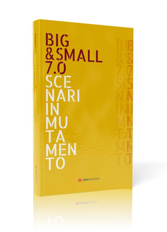 Big&Small / Le edizioni
